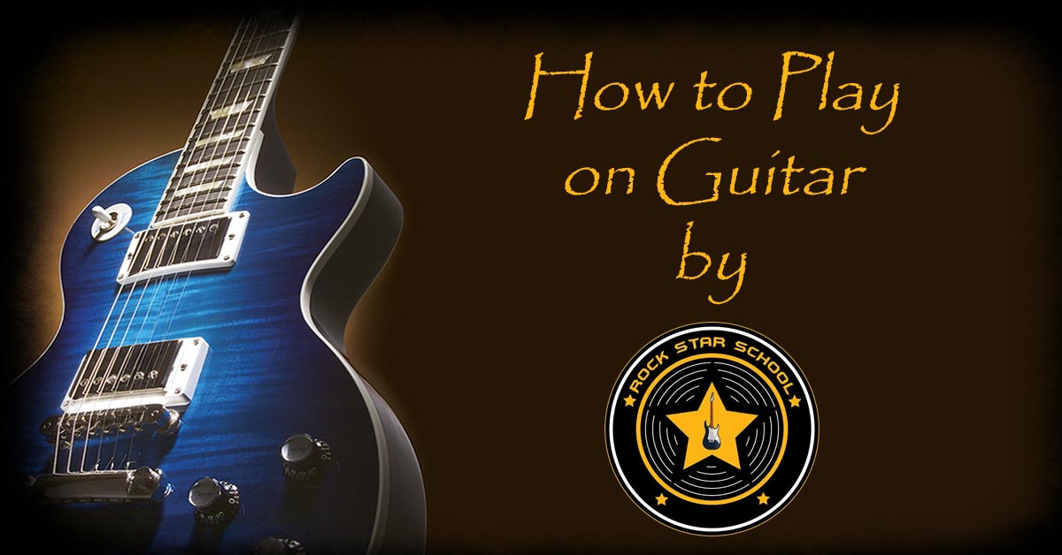 Lesson #04 – How to Play on Guitar – With Or Without You – U2 – by Rock Star School